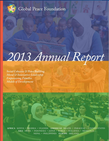 2013 Annual Report Global Peace Foundation