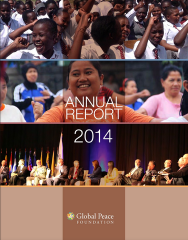 2014 Annual Report Global Peace Foundation