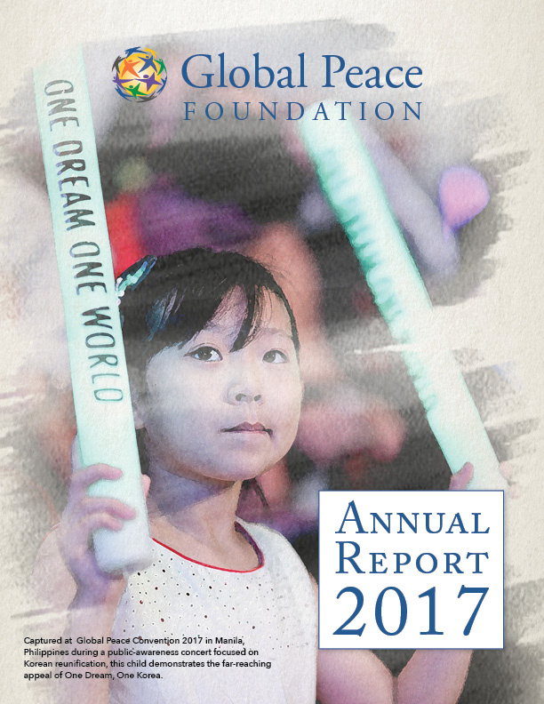 Global Peace Foundation - 2017 Annual Report