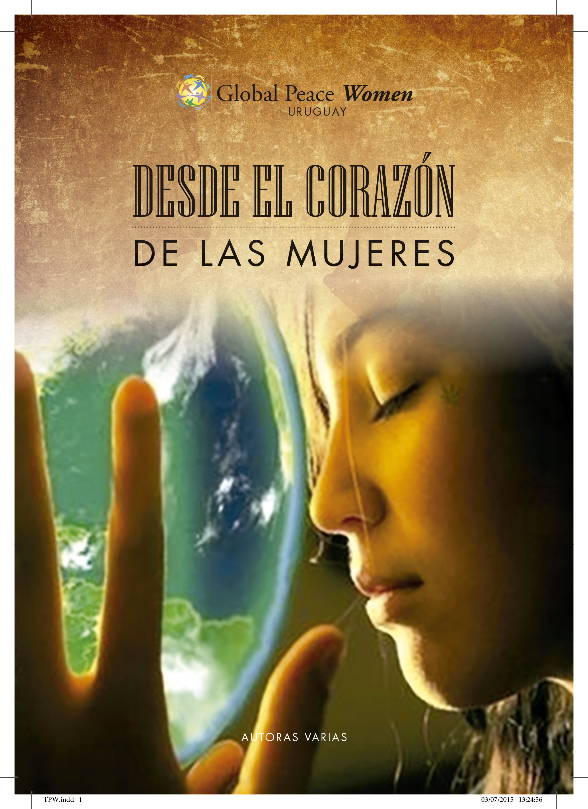 """Cover of Global Peace Women Uruguay book, """"From the Hearts of Women"""""""